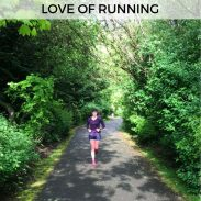 Mile Markers: Love of Running