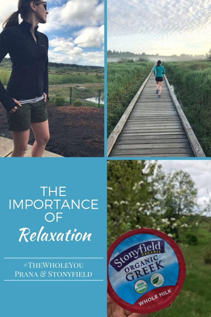 The Importance of Relaxation #TheWholeYou #StonyfieldBlogger