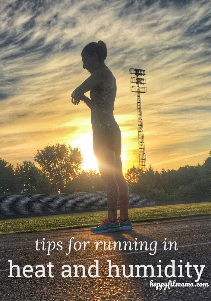 Beat the heat with these tips for running in the heat and humidity. happyfitmama.com