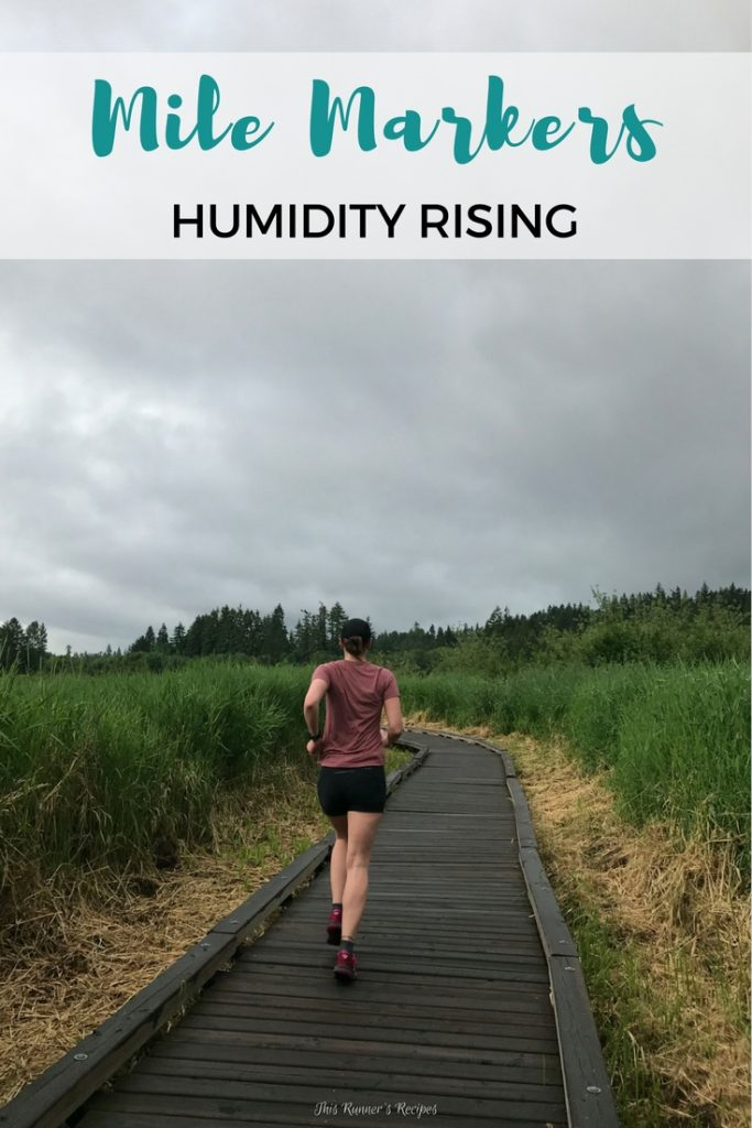 Mile Markers: Humidity Rising