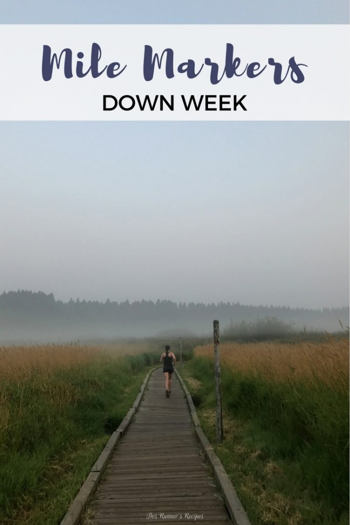 Mile Markers: Down Week