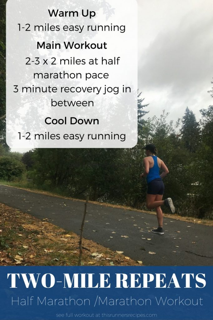 Favorite Half Marathon and Marathon Workout: Two Mile Repeats
