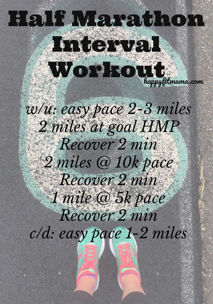 Try this workout for your best half marathon happyfitmama.com