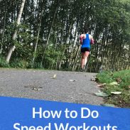 How to Run Speed Workouts without a Track