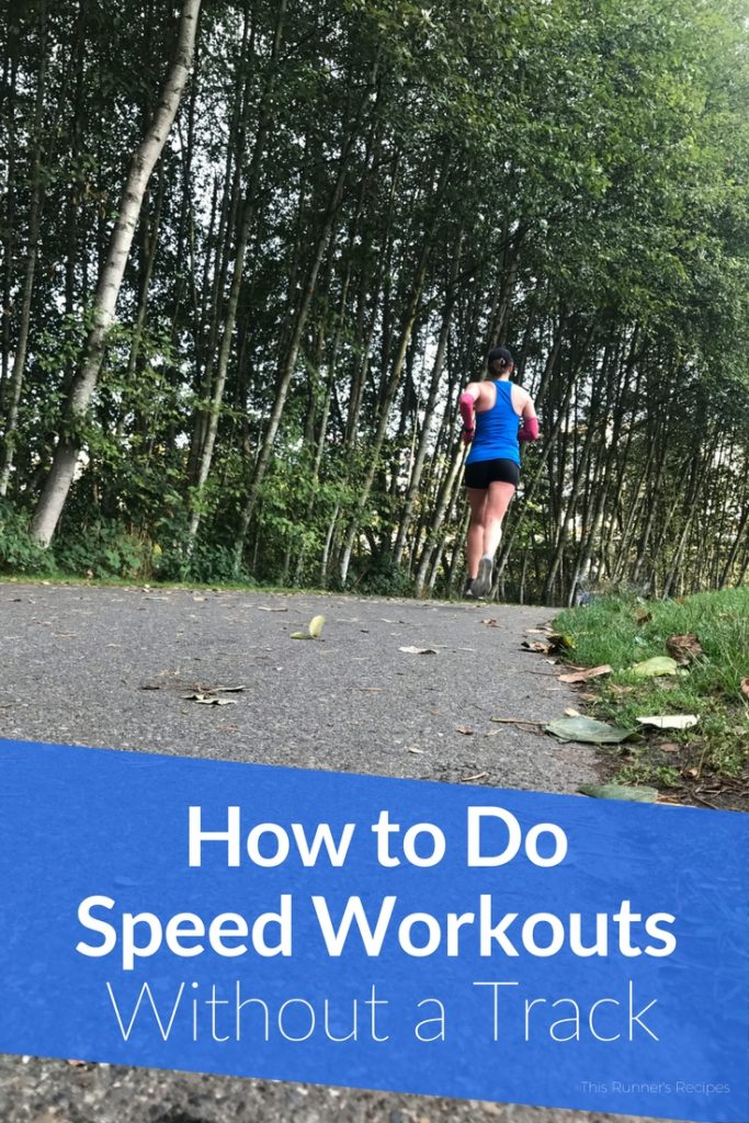 How to Do Speed Workouts without a Track