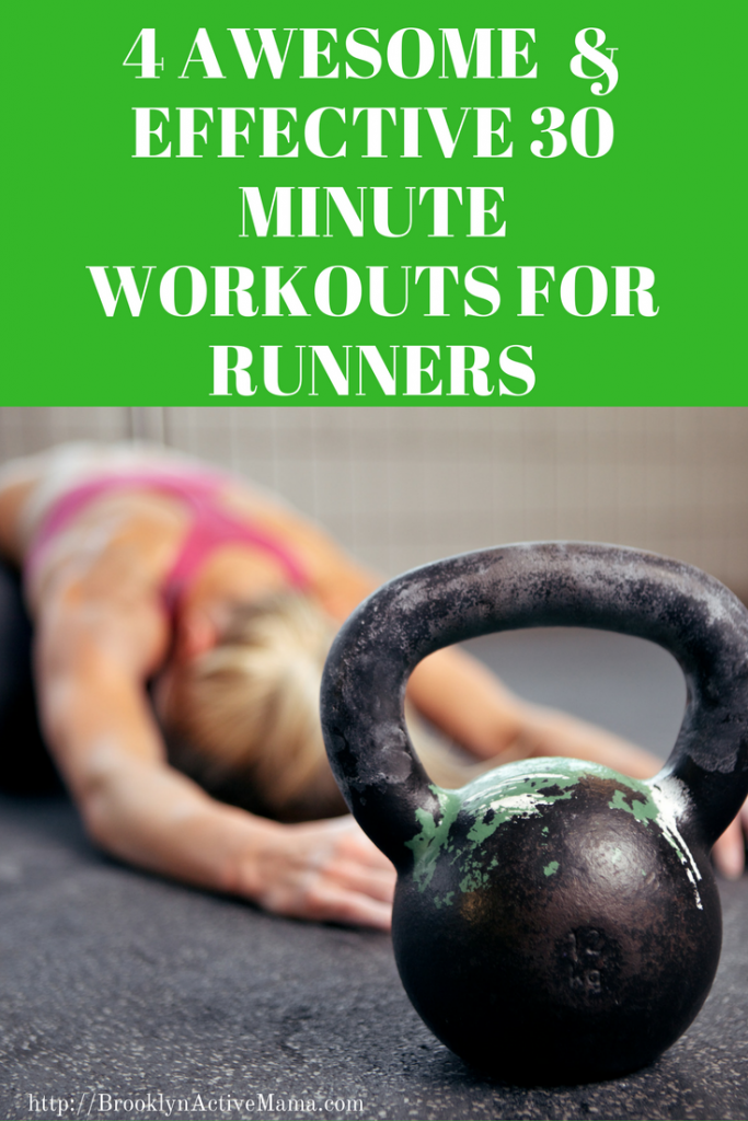 4 Awesome And Effective 30 Minute Workouts For Runners