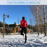 Your Winter Running Guide: Tips, Gear, Workouts, and More