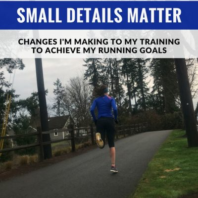 Changes I'm Making to Achieve My Running Goals in 2018