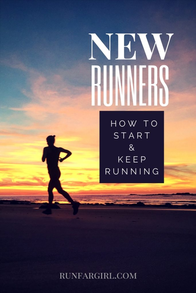 New Runners- how to start and keep running