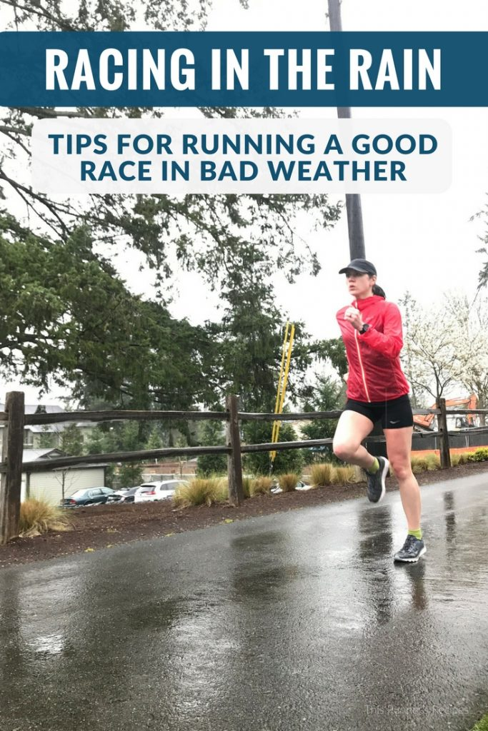 Racing in the Rain: How to Run a Good Race in Bad Weather