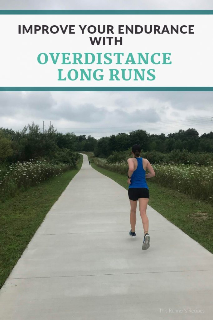 Overdistance Long Runs: How to Improve Your Race-Specific Endurance