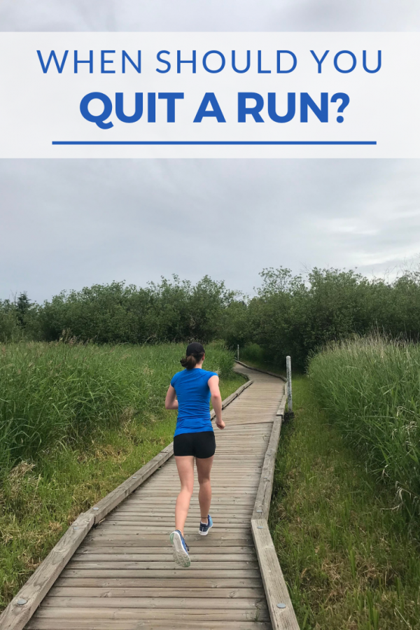 When Should You Quit a Run?