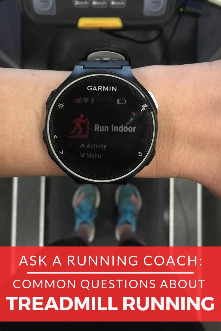 Ask a Running Coach: Treadmill Running