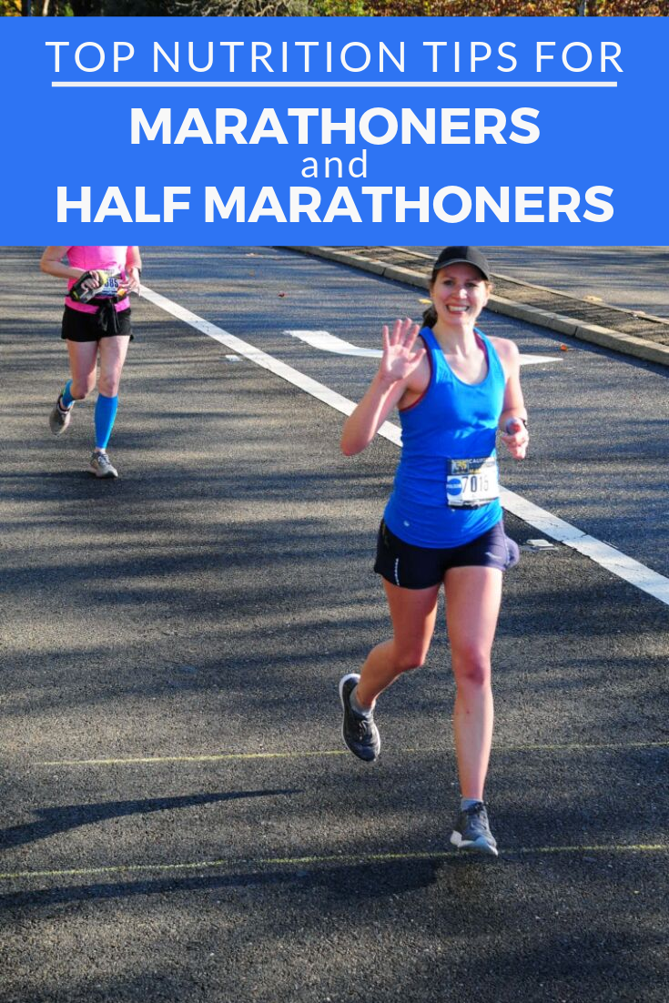 Top Nutrition Tips for Marathoners and Half Marathoners