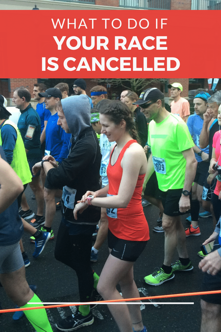 What to Do if Your Race is Cancelled