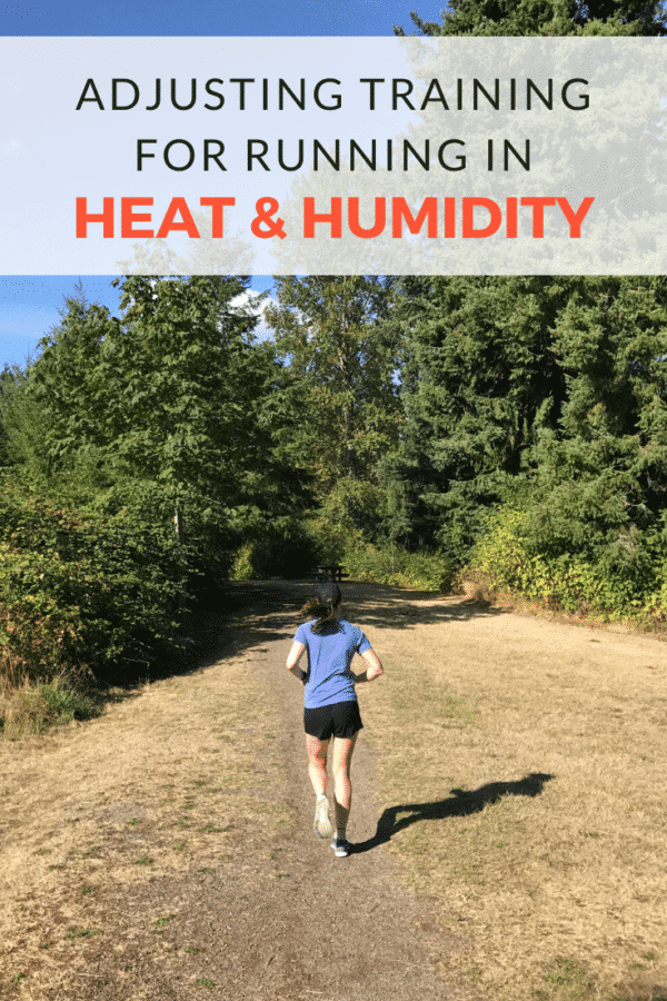 Adjusting Your Training for Running in Heat and Humidity