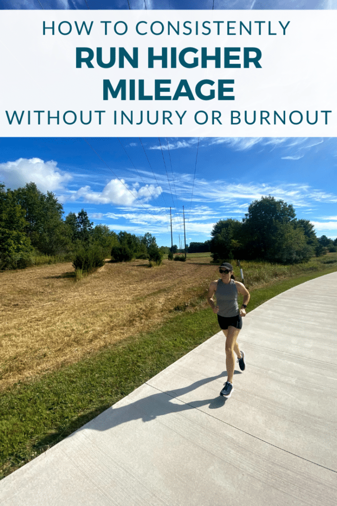 How to Consistently Maintain Running Higher Mileage