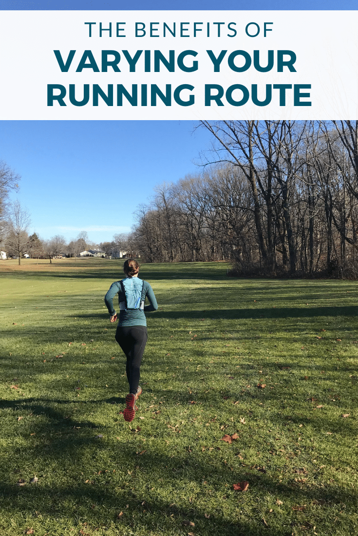 The Benefits of Varying Your Running Route