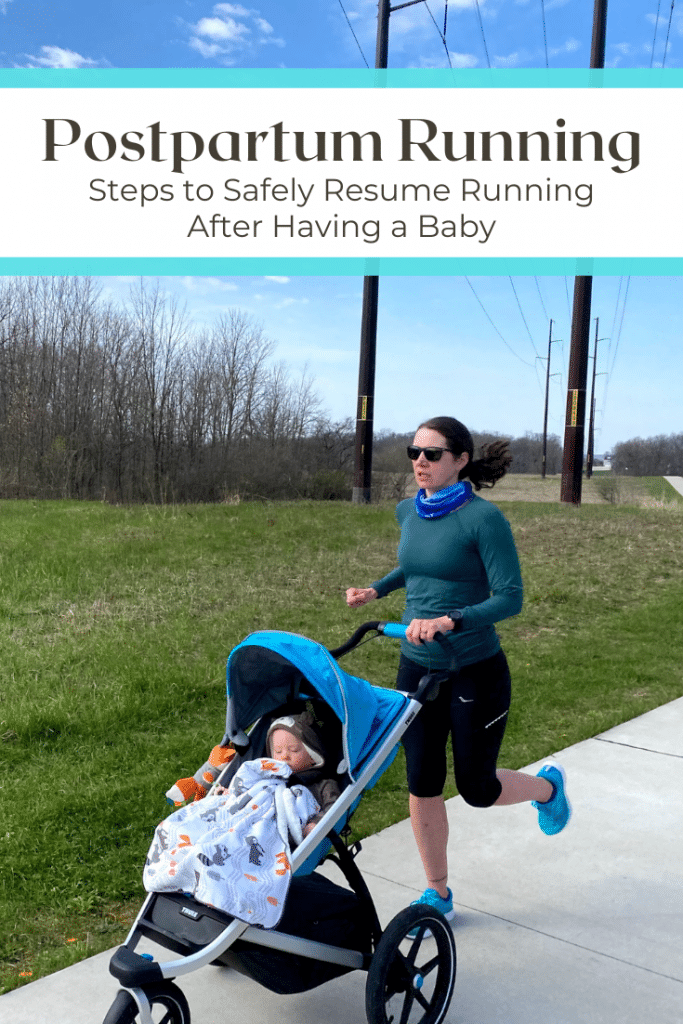 Postpartum Running: How to Safely Resume Running