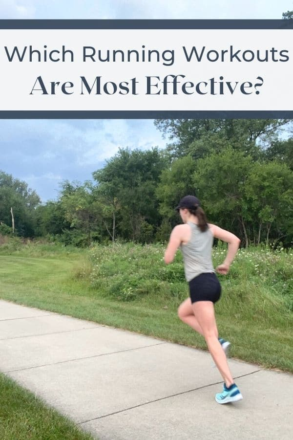 Most Effective Running Workouts