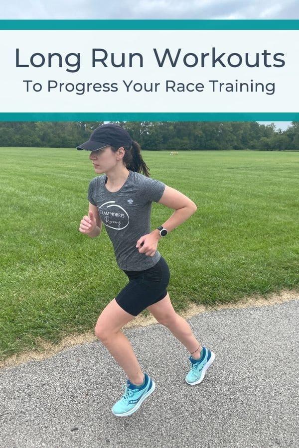 Long Run Workouts